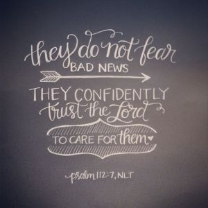 Do not fear bad news